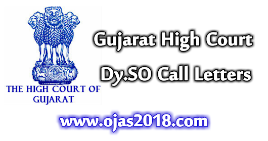 High Court of Gujarat Dy.SO Call Letters Out 2017