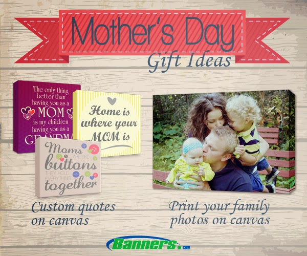 Mother's Day Gift Ideas | Banners.com