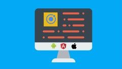 Ionic 4 Angular- Build Web App, Native Android, IOS App