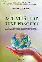 Activităţi de bune practici : Ghid de realizare a lucrului individual la disciplina Formarea culturii ecologice la elevii de vârstă şcolară mică (Cahul, 2018) de Cojocaru-Luchian Snejana