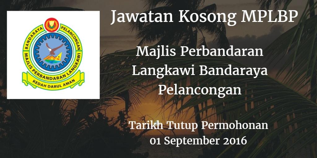 Jawatan Kosong MPLBP 01 September 2016