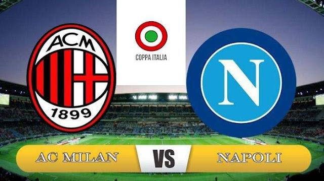 Perempat Final Coppa Italia : AC Milan VS Napoli