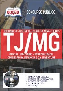Apostila TJ-MG Oficial Judiciário - Especialidade: Comissão da Infância e da Juventude.
