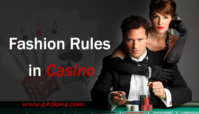 Fashion Rules to Follow in Casino: eAskme