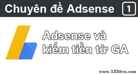 Cách kiếm tiền online với Google Adsense - Phần 1