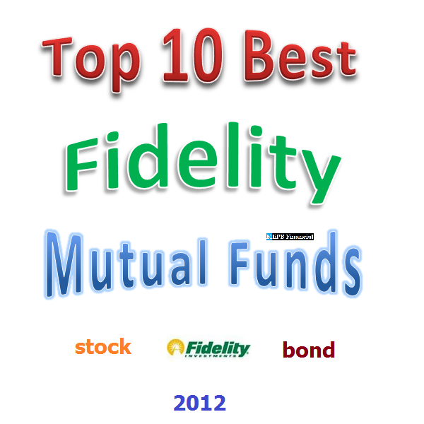 Best Fidelity Mutual Funds 2012 | MEPB Financial