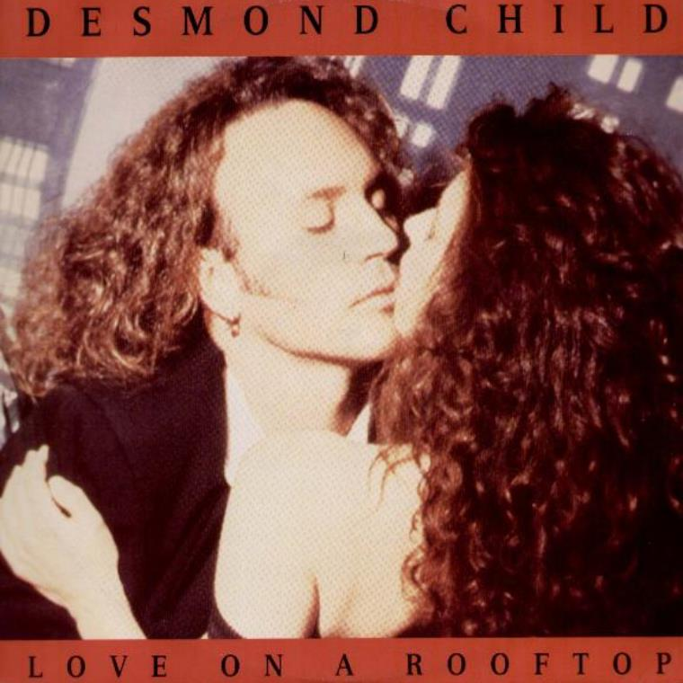 Love on a rooftop. Desmond Child