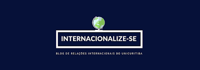 Internacionalize-se .:. O blog de Relações Internacionais do UNICURITIBA