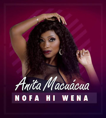 Anita Macuácua - Nofa Hi Wena (2018) [Download]