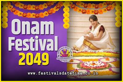 2049 Onam Festival Date and Time, 2049 Thiruvonam, 2049 Onam Festival Calendar