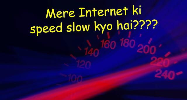 Internet speed, speed, net speed slow, slow speed