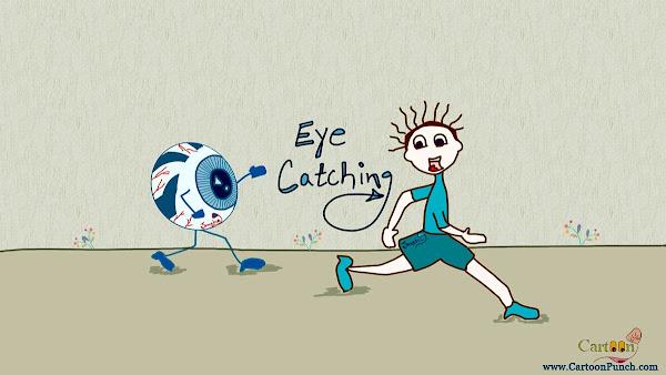 Eye Catching!
