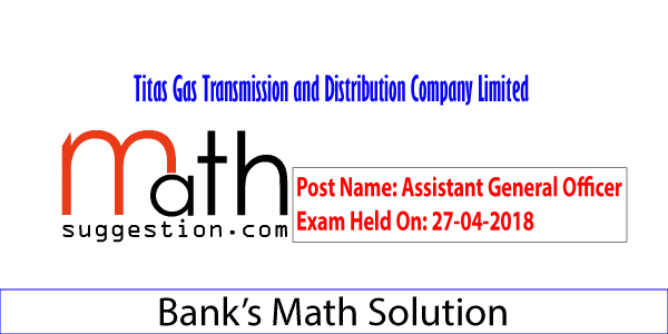 Titas Gas Officer Exam Question Math Solution 2018