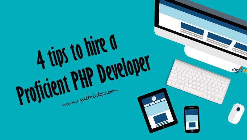 4 Tips To Hire A Proficient PHP Developer