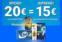 Logo ''Acquista P&G e ricevi un buono spesa 2019'': spendi 20€ e ricevi 15€ in buoni Carrefour