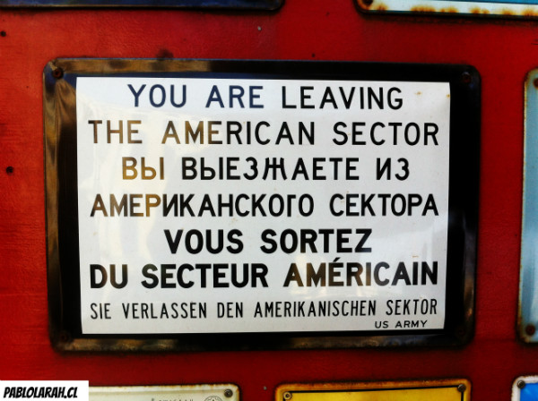 You are leaving the american sector, Berlin