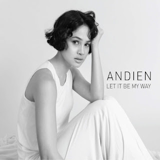 Andien - Let It Be My Way (from Let It Be My Way)