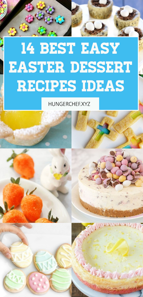 14 Easy Easter Dessert Recipes – Best Dessert Ideas for Kids, Family And For A Crowd. Are you getting ready with some ideas of amazing Easter dessert recipes that will be memorable for kids and ideal for a crowd? I've got you covered in this post! #easter #desserts #dessertfoodrecipes #dessertrecipes #holiday #party #food #recipes