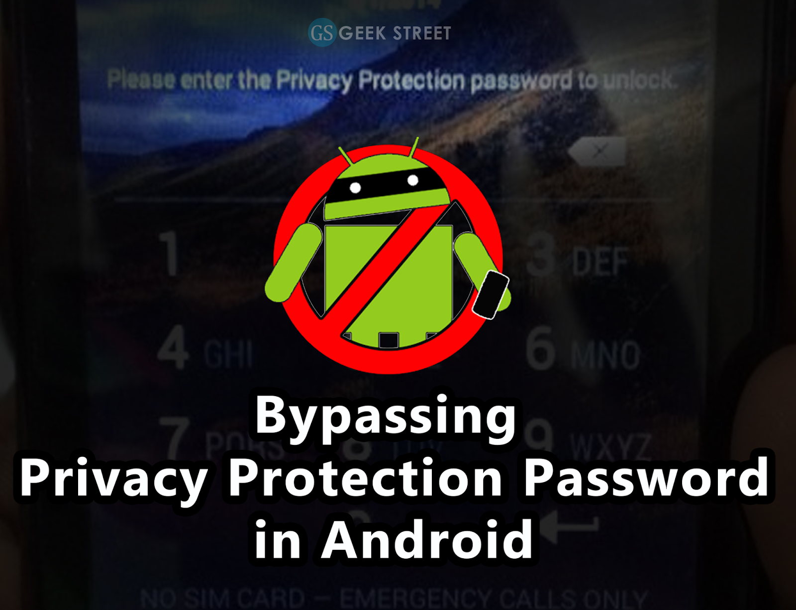 How To Unlock Privacy Protection Password On Android Phone - NYC