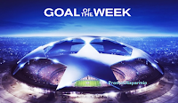 Logo Vota ''Goal of the week'' e vinci gratis kit gadget Uefa e finale Champions League