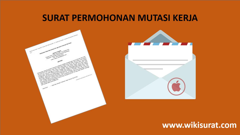 Surat Permohonan Mutasi Kerja Terbaru 2018