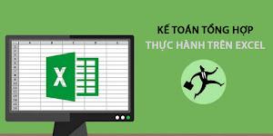 Kế toán tổng hợp thực hành trên Excel