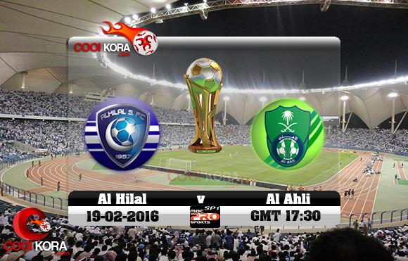 مشاهدة مباراة الهلال والأهلي اليوم 19-1-2016 في نهائي كأس ولي العهد السعودي