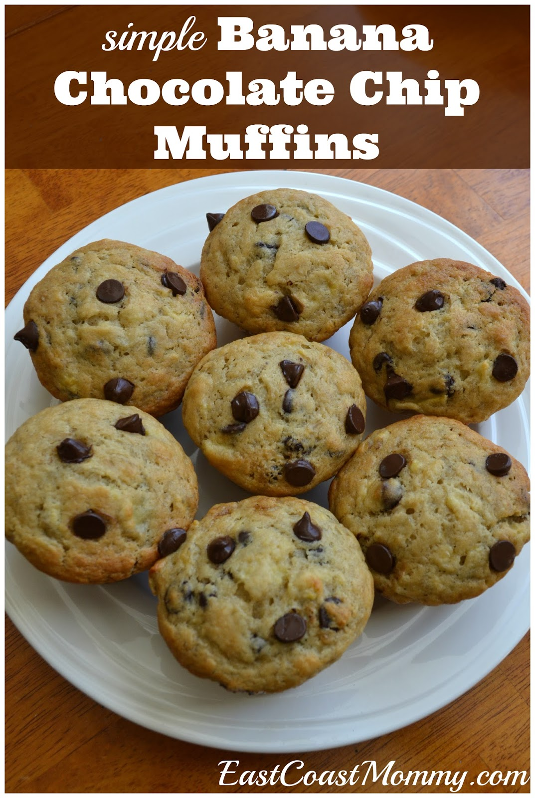 To make my mom's simple banana chocolate chip muffins :