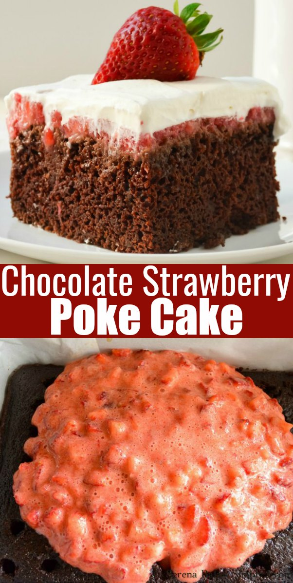 Chocolate Strawberry Poke Cake is a favorite dessert recipe. Moist Chocolate Cake is poked with holes and filled with fresh strawberry filling and covered with whipped cream from Serena Bakes Simply From Scratch.