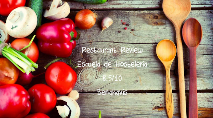 Restaurant Review ~ The taste of Málaga in Benahavis at the Escuela de Hosteleria