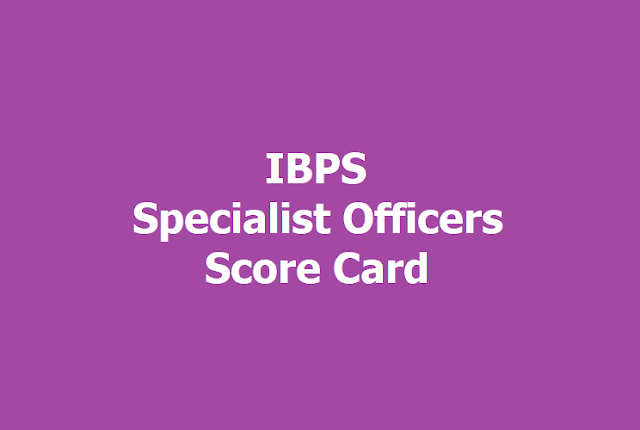 IBPS SO Specialist Officers Score Card