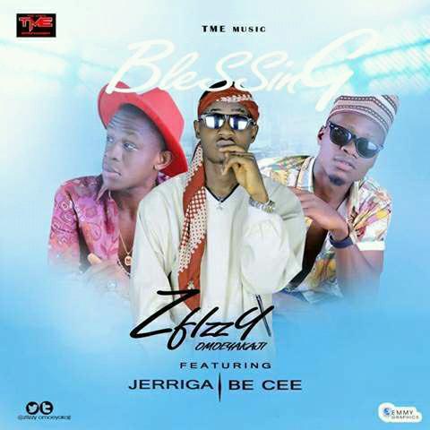 Music: ZFIZZY_FT_JERRIGA_BE-CEE