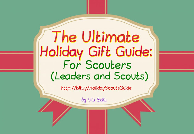 The Ultimate Holiday Gift Guide For Scouters (Leaders + Scouts) , girl scouts, boy scouts, cub scouts, Christmas, Hannukah, Chanukkah, Presents, Holidays, Ultimate Holiday Gift Guide, Scouts, Via Bella, Show Gratitude to your scout leader, What to get your leader for a present, what presents to get your scout leader, scout leader appreciation, Via Bella, gift guide, what to get your scouts for Christmas, Perfect gift for your scouts, Perfect gift for boy scouts, perfect gift for girl scouts,