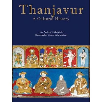 Thanjavur by Pradeep Chakravarthy and Vikaram Sathyanathan