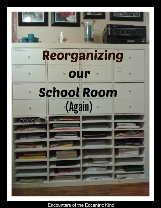 Reorganizing our Schoolroom (Again)