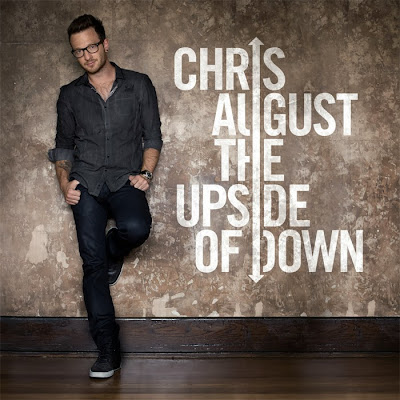 Chris August - CD Cover - The Upside of Down