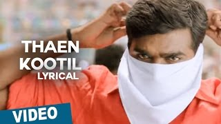 Thaen Kootil Song with Lyrics _ Sethupathi _ Vijay Sethupathi _ Remya Nambeesan _ Nivas K Prasanna