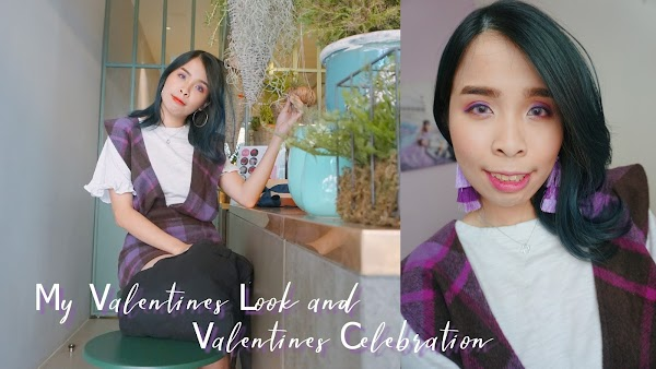 My Valentines Look and Valentines Celebration