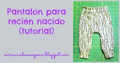 7808e04d58bb0 mi rincón de mariposas  Pantalones para recién nacido (tutorial)