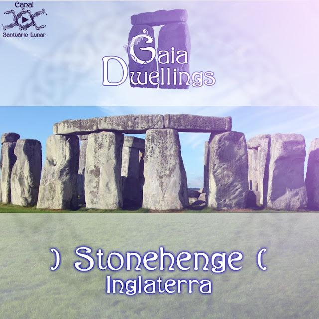Gaia Dwellings | Stonehenge | Bruxaria, Magia, Paganismo
