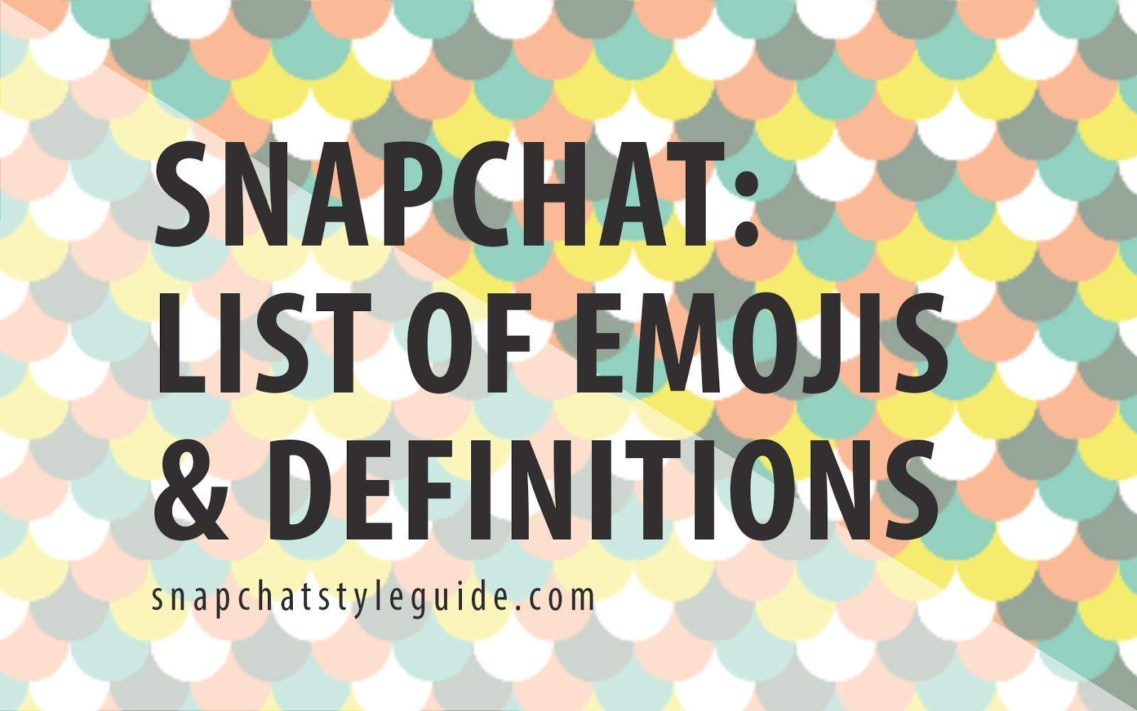 Snapchat news list of emojis and definitions snapchat style guide you may have seen a new emoji appearing with the snapchat march 2016 update an hourglass what does this mean and why do you care buycottarizona