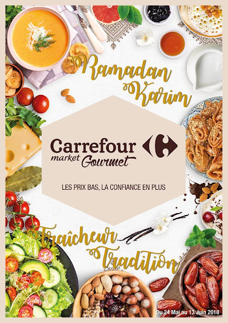 catalogue carrefour market gourmet maroc mai juin ramadan 2018