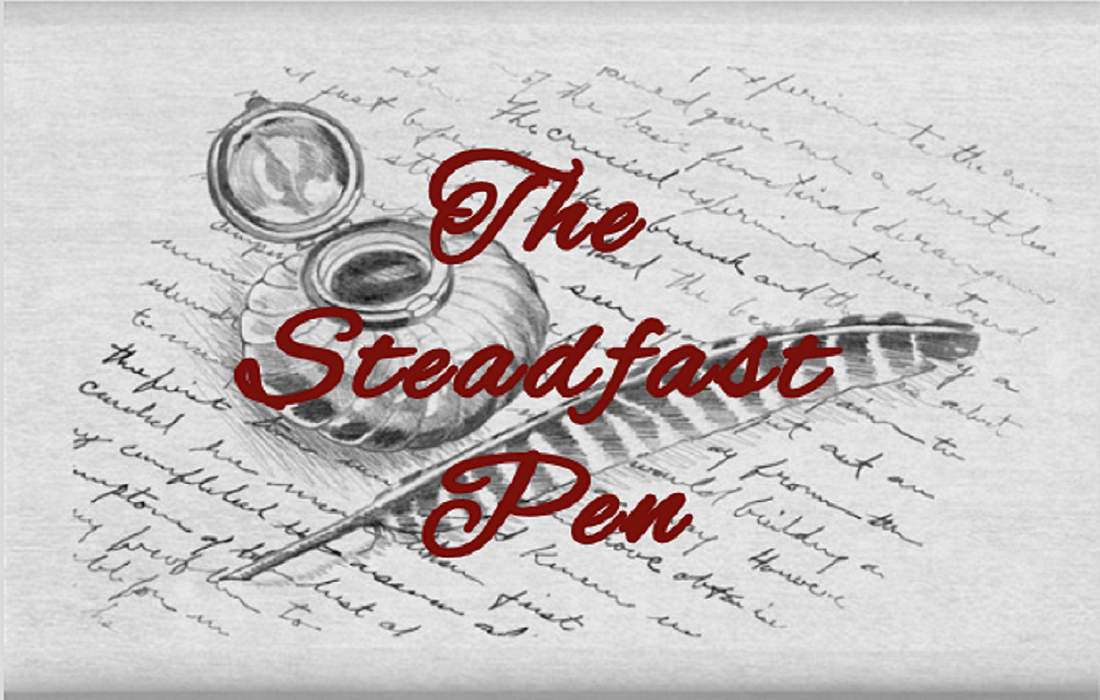 The Steadfast Pen