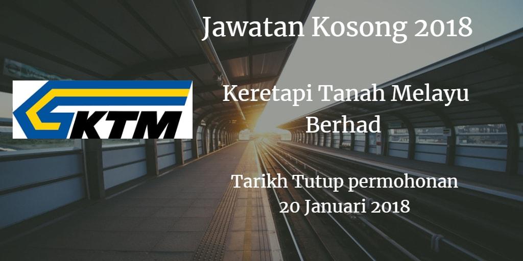 Jawatan Kosong KTMB  20 Januari 2018