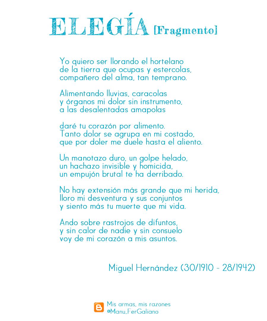 Elegía A Ramón Sijé De Miguel Hernández Mis Armas Mis Razones