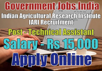 Indian Agricultural Research Institute IARI Recruitment 2017
