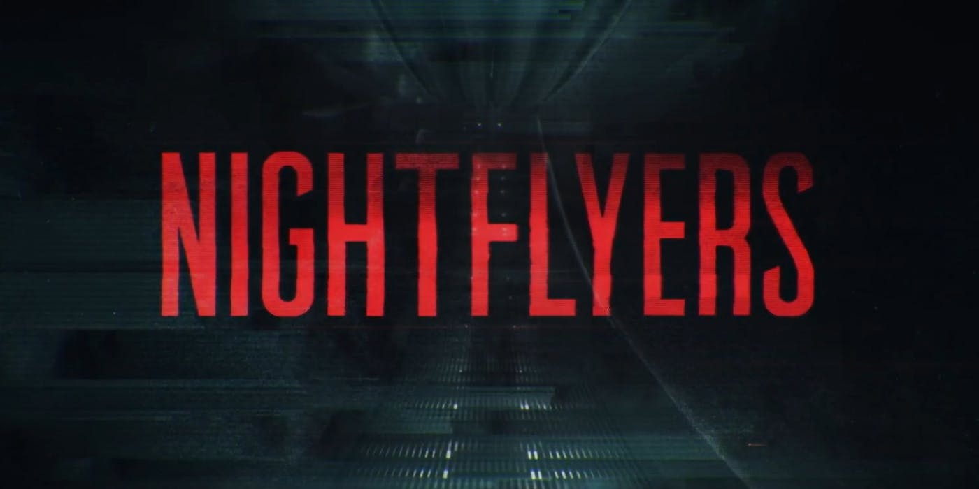 Trailers: Nightflyers Trailer 2 'The Mission'