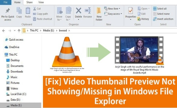 [FIXED] Video Thumbnail Preview Not Showing in Windows Explorer [VLC]