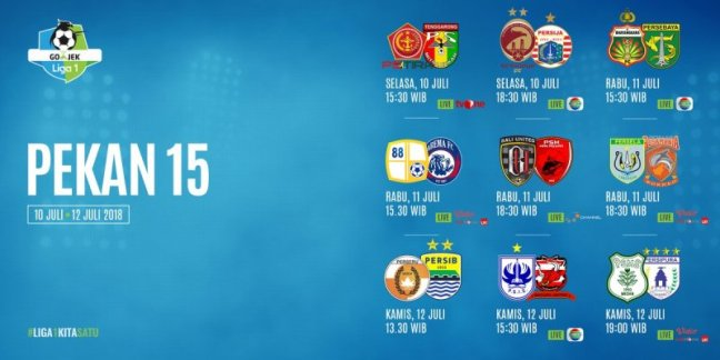 Jadwal Liga 1 2018 Pekan 15 Selasa-Kamis 10-12 Juli 2018