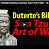 """Learn how President Duterte used Sun Tzu's """"Art of War"""" ~SHARE"""